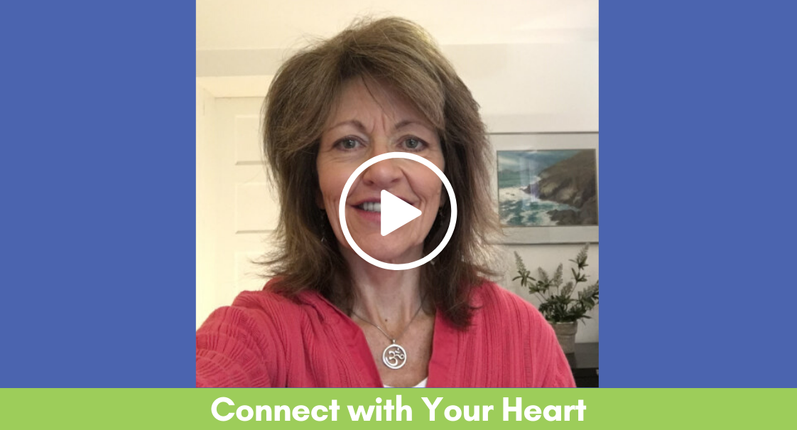 Connect with Your Heart Practice